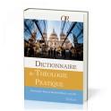 """""""Dictionnaire de théologie pratique - 2ème édition révisée et augmentée"""" par Christophe Paya - Bernard Huck"""