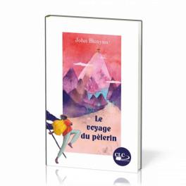 """""""Le voyage du pèlerin"""" par John Bunyan"""