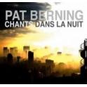 """"""" Chants dans la nuit"""" par Pat Berning"""