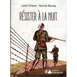 """""""Résister à la nuit"""" par Lionel Chanel - Yannick Mouely"""