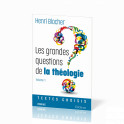 """""""Les grandes questions de la théologie - Vol. 1 - Textes choisis"""" par Henri Blocher"""