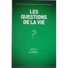 """""""Les questions de la vie"""" par Nicky Gumbel"""