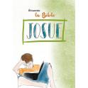 """""""Découvrir la Bible - Josué"""""""
