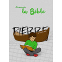 """""""Découvrir la Bible - Pierre sa vie avec Jésus"""