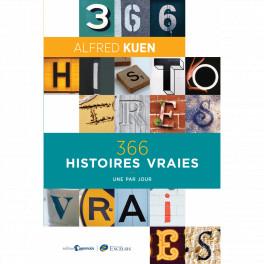 """""""366 histoires vraies -Une par jour"""" parAlfred Kuen"""