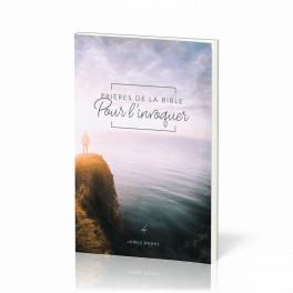 """""""Prières de la Bible pour l'invoquer"""" - Vol. 4, par James Banks"""
