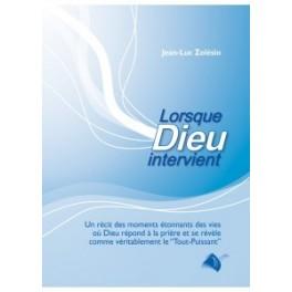 """""""Lorsque Dieu intervient"""" par Jean-Luc Zolesio"""