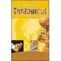 """""""La nouveau testament commenté et illustré, en français courant"""""""