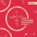 """""""Science et christianisme: complémentarité ou conflit?"""" par Peter Clarke"""