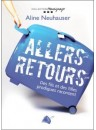 """Allers retours"" par Aline Neuhauser"